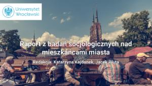Diagnoza społeczna Wrocławia